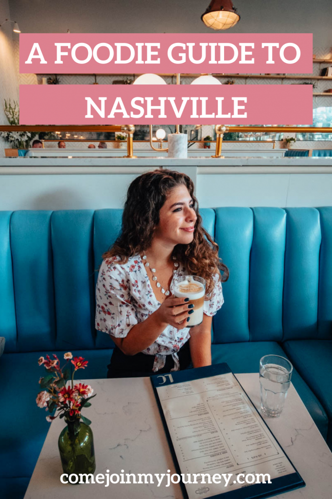 A Foodie Guide to Nashville