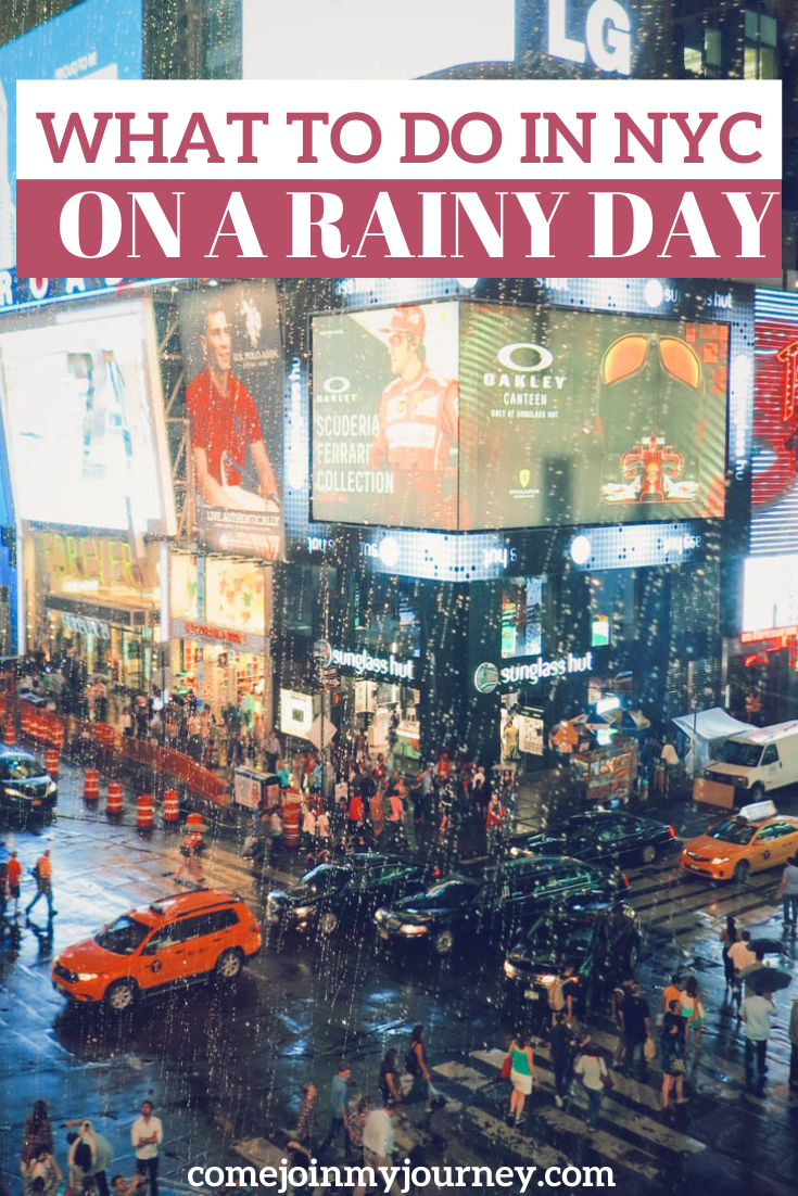 What to do on a Rainy Day in NYC